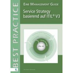 Bücher: Service Strategy based on ITIL V3  von Axel Kolthof, Arjen de Jong, Jan Van Bon