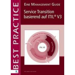 Bücher: Service Transition basierend auf  ITIL V3 (German Version)  von Annelies van der Veen, Ruby Tjassing, Mike Pieper, Axel Kolthof, Arjen de Jong, Jan Van Bon