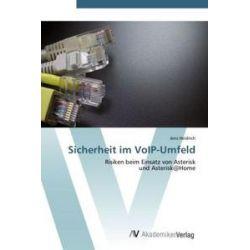 Bücher: Sicherheit im VoIP-Umfeld  von Jens Heidrich