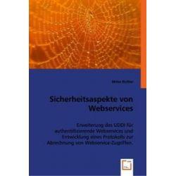 Bücher: Sicherheitsaspekte von Webservices  von Mirko Richter