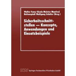 Bücher: Sicherheitsschnittstellen - Konzepte, Anwendungen und Einsatzbeispiele  von Manfred Reitenspiess, Gisela Meister, Walter Fumy