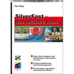 Bücher: SilverFast. Das offizielle Buch  von Taz Tally