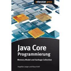 Bücher: Java Core Programmierung  von Klaus Kreft, Angelika Langer