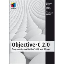 Bücher: Objective-C 2.0  von Torben Wichers, Sebastian Meyer