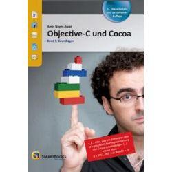 Bücher: Objective-C und Cocoa Band 1  von Amin Negm-Awad