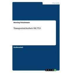 Bücher: Transportsicherheit SSL TLS  von Henning Fleischmann