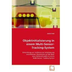 Bücher: Objektinitialisierung in einem Multi-Sensor-Tracking-System  von André Fross