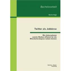 Bücher: Twitter als Jobbörse  von Kerim Hajji