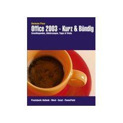 Bücher: Office 2003 - Kurz & Bündig  von Hermann Plasa