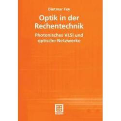 Bücher: Optik in der Rechentechnik  von Dietmar Fey