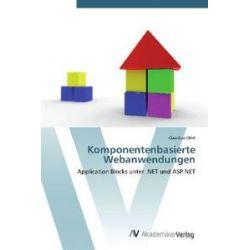 Bücher: Komponentenbasierte Webanwendungen  von Claudius Ohrt
