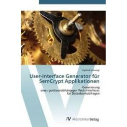 Bücher: User-Interface Generator für SemCrypt Applikationen  von Sigfried Schweigl