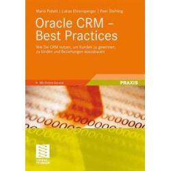 Bücher: Oracle CRM - Best Practices  von Peer Stehling, Lukas Ehrensperger, Mario Pufahl