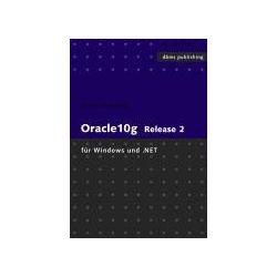 Bücher: Oracle10g Release2 für Windows und .NET  von Claus Jandausch