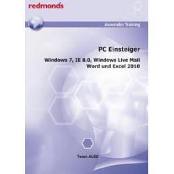 Bücher: PC Einsteiger WIN 7, IE 8.0, Word + Excel 2010, Live Mail  von Team Alge