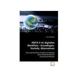 Bücher: PDF/X-3 im digitalen Workflow - Grundlagen, Vorteile,Alternativen  von Jens Lindenhain