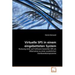Bücher: Virtuelle SPS in einem eingebetteten System  von Patrick Reinwald