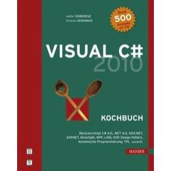 Bücher: Visual C# 2010 Kochbuch  von Thomas Gewinnus, Walter Doberenz