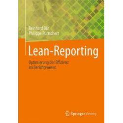 Bücher: Lean-Reporting  von Philippe Purtschert, Reinhard Bär