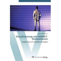 Bücher: Visualisierung von MANET-Simulationen  von Björn Scheuermann