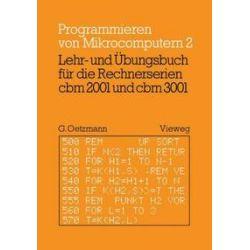 Bücher: Lehr- und Übungsbuch für die Rechnerserien cbm 2001 und cbm 3001  von Gerhard Oetzmann