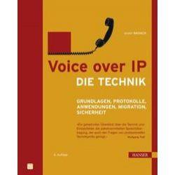 Bücher: Voice over IP - Die Technik  von Anatol Badach