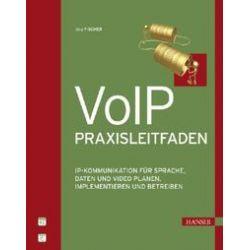 Bücher: VoIP-Praxisleitfaden  von Joerg Fischer