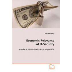 Bücher: Economic Relevance of IT-Security  von Susanne Nagy