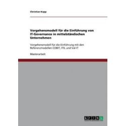 Bücher: Vorgehensmodell für die Einführung von IT-Governance in mittelständischen Unternehmen  von Christian Kopp