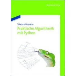 Bücher: Praktische Algorithmik mit Python  von Tobias Häberlein