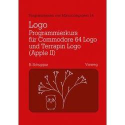 Bücher: Logo-Programmierkurs für Commodore 64 Logo und Terrapin Logo (Apple II)  von Schuppar Berthold