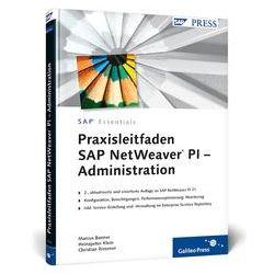 Bücher: Praxisleitfaden SAP NetWeaver PI  - Administration  von Christian Riesener, Heinzpeter Klein, Marcus Banner