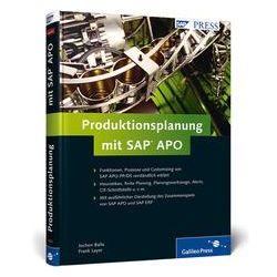 Bücher: Produktionsplanung mit SAP APO  von Frank Layer, Jochen Balla
