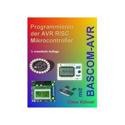 Bücher: Programmieren der AVR RISC Microcontroller mit BASCOM-AVR  von Claus Kühnel