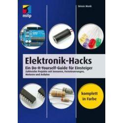 Bücher: Elektronik-Hacks  von Simon Monk