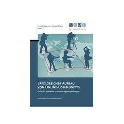 Bücher: Erfolgreicher Aufbau von  Online-Communitys  von Diana Wieden-Bischof, Sandra Schaffert