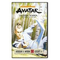 Avatar - Legenda Aanga. Księga 1: Woda - część 3 (DVD)