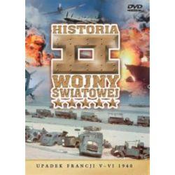 Historia II Wojny Światowej - Upadek Francji V-VI 1940 (DVD)