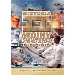 Historia II Wojny Światowej - Banzai! - Japonia 1931-1942 (DVD)
