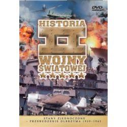Historia II Wojny Światowej - Stany Zjednoczone: Przebudzenie olbrzyma 1939-1942 (DVD)