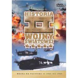 Historia II Wojny Światowej - Wojna na Pacyfiku II 1942 - VII 1945 (DVD)