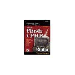 Adobe Flash i PHP. Biblia - Matthew Keefe