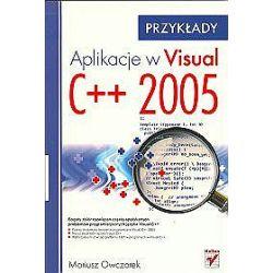 Aplikacje w Visual C++ 2005. Przykłady - Mariusz Owczarek