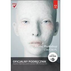 Adobe Photoshop CS6/CS6 PL. Oficjalny podręcznik - Adobe Creative Team