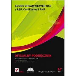 Adobe Dreamweaver CS3 z ASP, ColdFusion i PHP. Oficjalny podręcznik - Jeffrey Bardzell,, Bob Flynn
