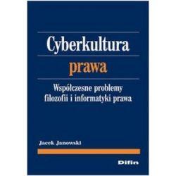 Cyberkultura prawa - Jacek Janowski