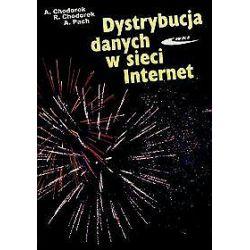 Dystrybucja danych w sieci. Internet - Agnieszka Chodorek
