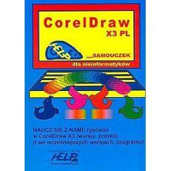 Coreldraw X3 PL. Mini samouczek dla nieinformatyków
