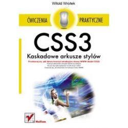 CSS3. Kaskadowe arkusze stylów. Ćwiczenia praktyczne - Witold Wrotek