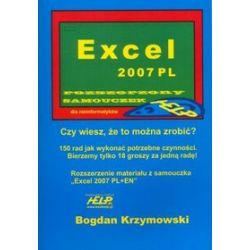Excel 2007 PL - rozszerzony samouczek dla nieinformatyków - Bogdan Krzymowski